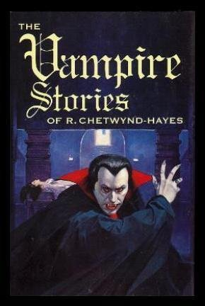 The Vampire Stories of R. Chetwynd-Hayes (Signed) (1878252348) by Chetwynd-Hayes, R.