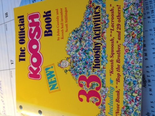 9781878257307: The Official Koosh Book/With 3 Mini-Kooshes