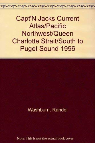 Capt'N Jacks Current Atlas/Pacific Northwest/Queen Charlotte Strait/South: Washburn, Randel