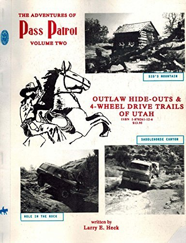 The adventures of Pass Patrol. Volume Two.: Larry E. Heck