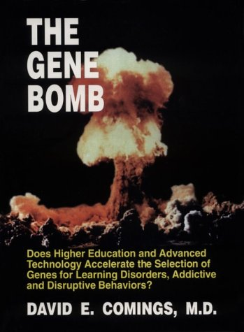 9781878267399: The Gene Bomb: Does Higher Education and Advanced Technology Accelerate the Selection of Genes for Learning Disorders, Adhd, Addictive, and Disruptive Behaviors?