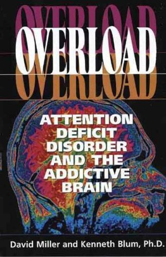 9781878267429: Overload: Attention deficit disorder and the addictive brain