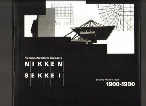 Nikken Sekkei: Building Modern Japan, 1900-1990