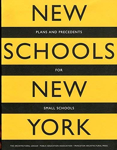 New Schools for New York: Architectural League