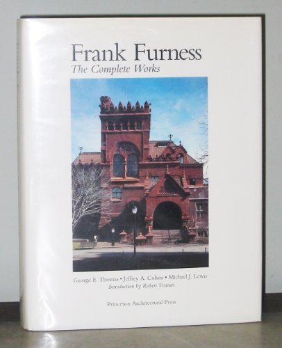9781878271044: Frank Furness: The complete works