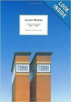 9781878271167: Aldo Rossi: Architecture 1981-1991