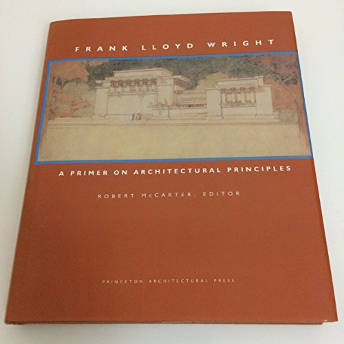 9781878271266: Frank Lloyd Wright: a Primer on Architectural Principles