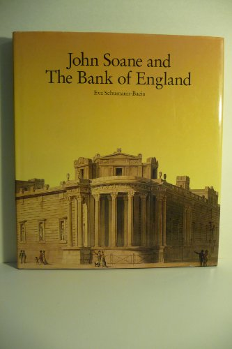 John Soane and the Bank of England: Bacia, Eva Schumann