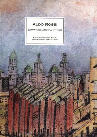 9781878271501: Aldo Rossi: Drawings and Paintings