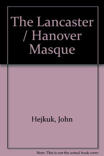 9781878271648: Lancaster Hanover Masque