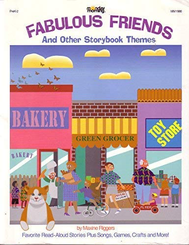 9781878279651: Fabulous Friends and Other Storybook Themes