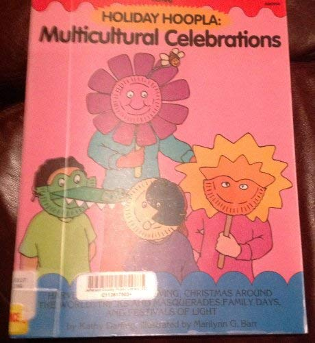 Holiday Hoopla: Multicultural Celebrations (1878279734) by Darling, Kathy