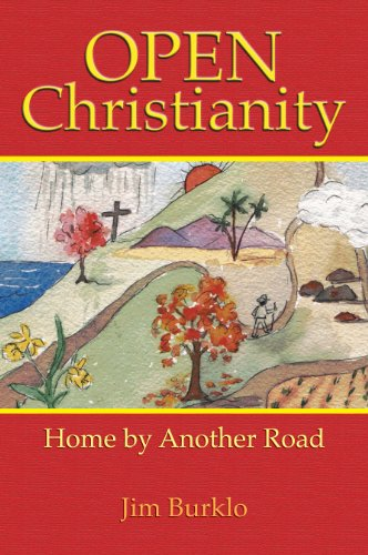 9781878282064: Open Christianity: Home by another Road