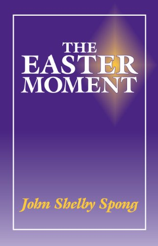 The Easter Moment (1878282158) by John Shelby Spong