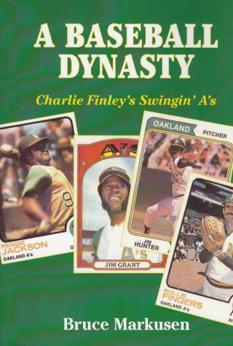 9781878282231: A Baseball Dynasty: Charlie Finley's Swingin' A's