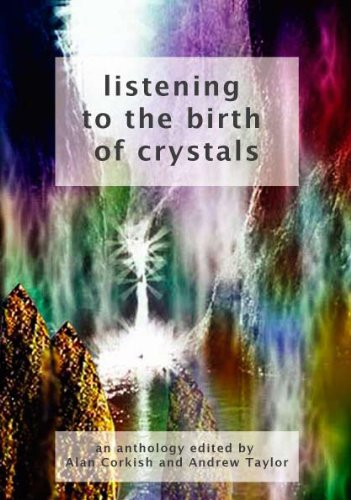 9781878282316: Listening to the Birth of Crystals: An Anthology to Benefit Deaf Children (Paperback)