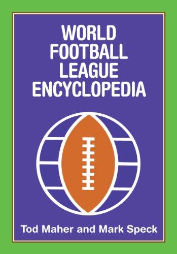 9781878282408: World Football League Encyclopedia