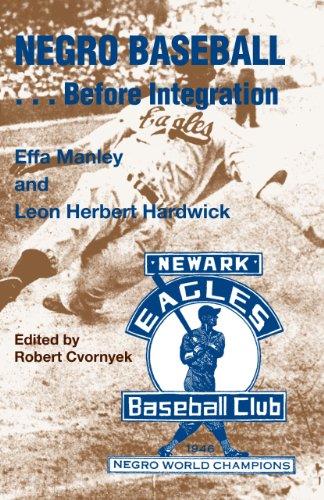 Negro Baseball...before Integration: Manley, Effa; Hardwick, Leon Herbert