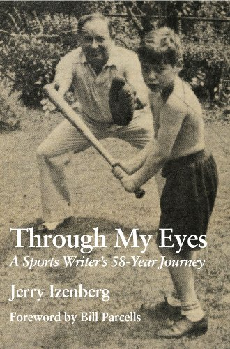 Through My Eyes: A Sports Writer's 58-Year Journey (1878282573) by Jerry Izenberg