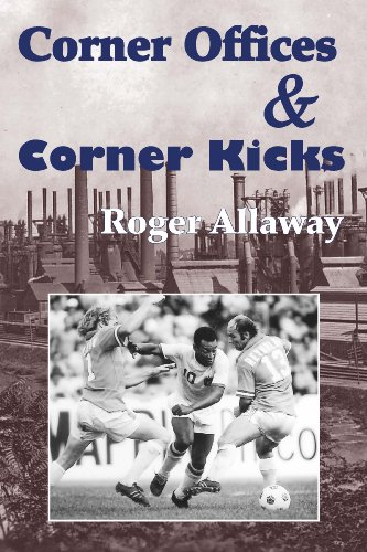 9781878282583: Corner Offices & Corner Kicks