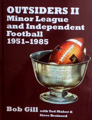 9781878282651: Outsiders II: Minor League and Independent Football 1951-1985