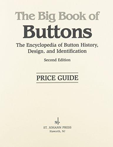 The Big Book of Buttons Price Guide: Johann, St.; Johann,
