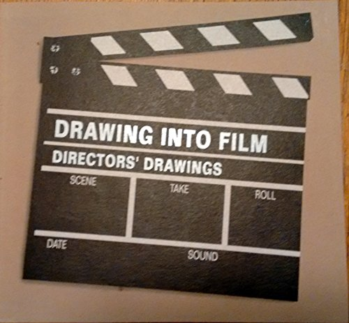 Drawing into film : directors' drawings : March 26-April 24, 1993; [by] Sergei Eisenstein [and...