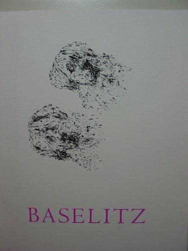 Georg Baselitz, March 24-April 22, 2000, PaceWildenstein: Baselitz, Georg
