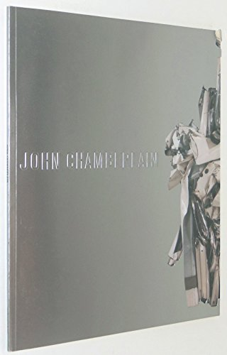 9781878283979: John Chamberlain: Recent Sculpture, 2000