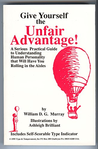 9781878287021: Give Yourself the Unfair Advantage