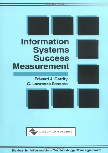 9781878289445: Information Systems Success Measurement (Series in Information Technology Management)