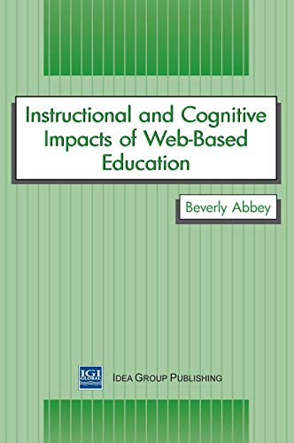 9781878289599: Instructional and Cognitive Impacts of Web-Based Education