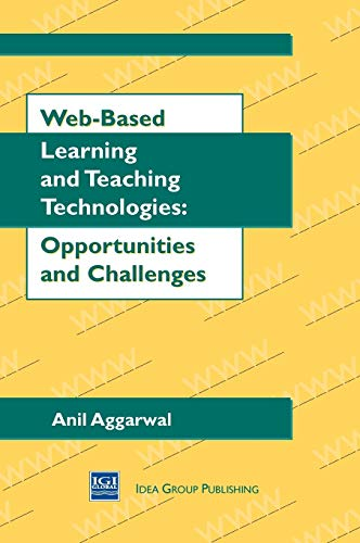 9781878289605: Web-Based Learning and Teaching Technologies: Opportunities and Challenges