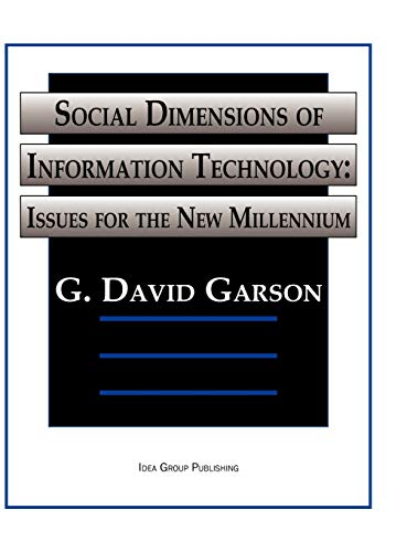 Social Dimensions of Information Technology: Issues for