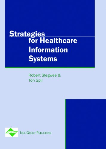 Strategies for Healthcare Information Systems: Ton Spil