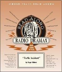Traffic Incident (Read-Along Radio Dramas): Roger Rittner, Don