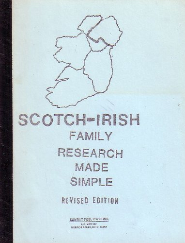 Scotch-Irish Family Research Made Simple: Campbell, R. G.