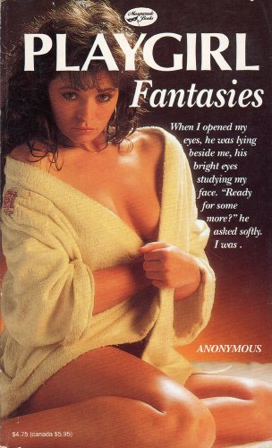 Playgirl Fantasies: Anonymous (Author)