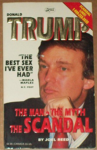 9781878320179: Trump the Man the Myth the Scandal
