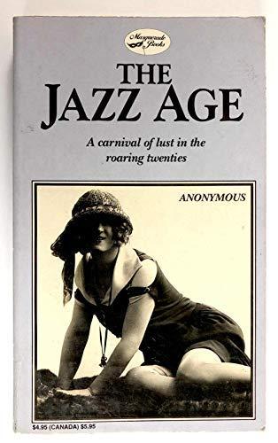 The Jazz Age: Anonymous (Jocelyn Joyce)