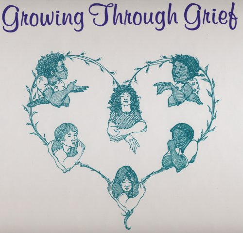 9781878321008: Growing Through Grief: A K-12 Curriculum to Help Young People Through All Kinds of Loss