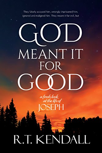 9781878327307: God Meant It for Good: A Fresh Look at the Life of Joseph
