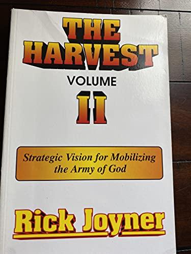The Harvest Volume II: Strategic Vision for: Joyner, Rick