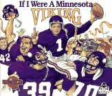 9781878338273: If I Were a Minnesota Viking
