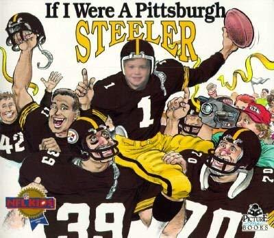 9781878338280: If I Were a Pittsburgh Steeler