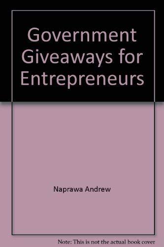9781878346001: Government giveaways for entrepreneurs