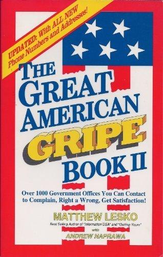 The Great American Gripe Book: Matthew Lesko, Andrew