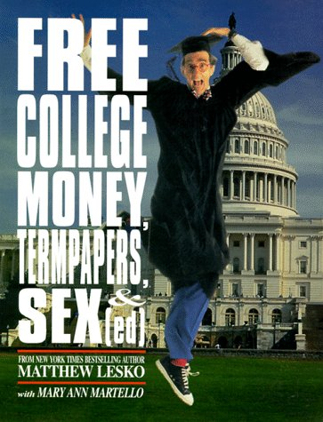 Free College Money, Term Papers, and Sex: Matthew Lesko, Mary