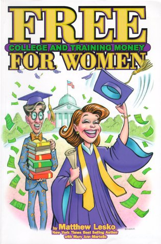 9781878346520: Free College and Training Money For Women