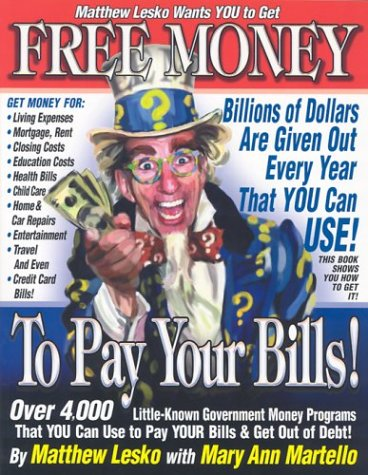 Free Money to Pay Your Bills (1878346652) by Mary Ann Lesko Matthew;Martello